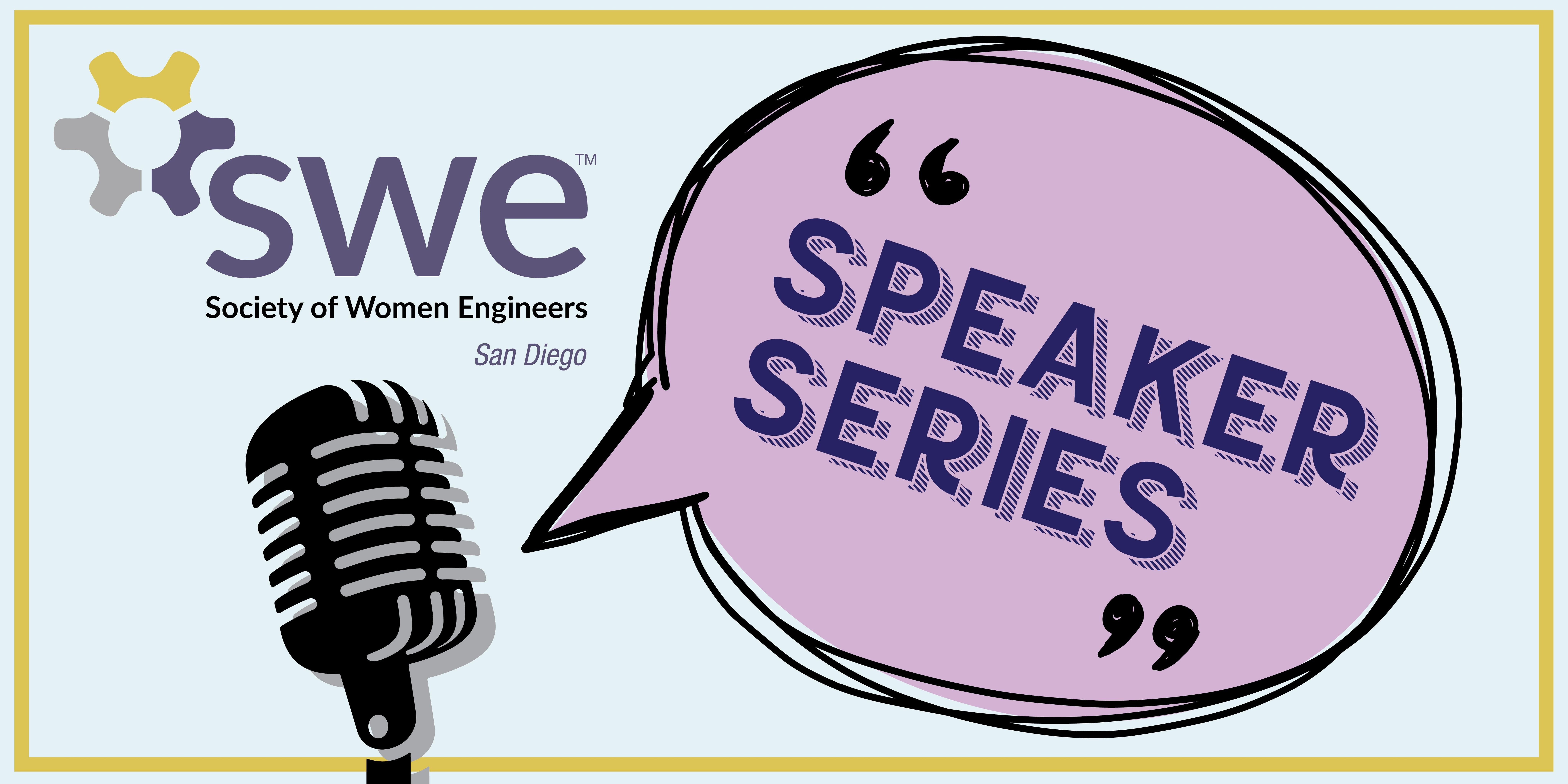 SWE San Diego Executive Speaker Series: Courageous Leadership
