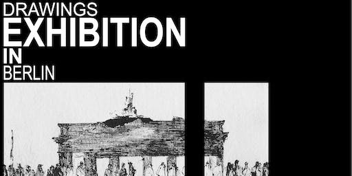 DRAWINGS EXHIBITION IN BERLIN