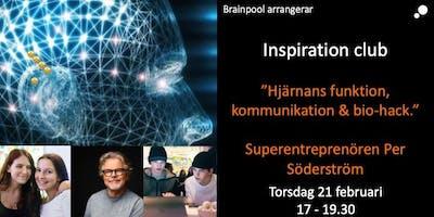 Hjärnans funktion, kommunikation och Bio-Hack