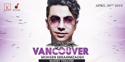 MOHSEN EBRAHIMZADEH LIVE IN VANCOUVER