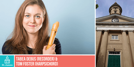 Tabea Debus (Recorder) & Tom Foster (Harpsichord) tickets