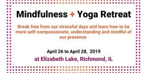 Mindfulness + Yoga Retreat at Elizabeth Lake