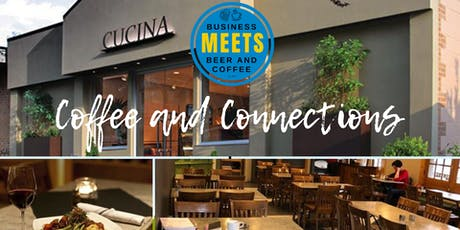 Coffee and Connections at Cucina tickets