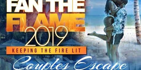 Fan The Flame 2019 - Couples Escape entradas