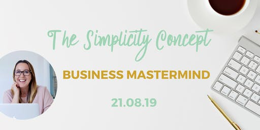 August Business Mastermind with The Simplicity Concept