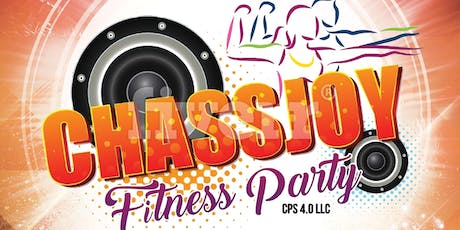 Chassjoy Fitness Party IV tickets