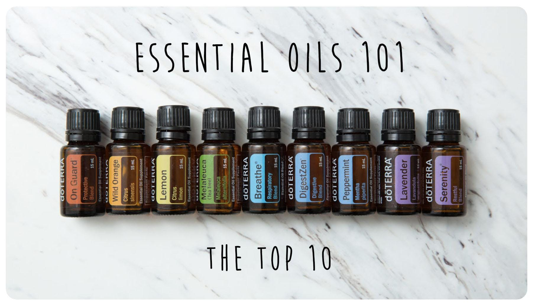 Essential Oils 101: The Top 10