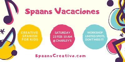 SPAANS VACACIONES Workshop for Kids.