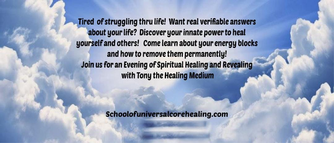 Spiritual Healing and Revealing with Tony The