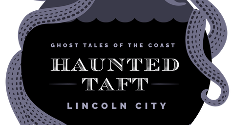 Haunted Taft Friday the 13th Full Moon Tour