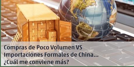 Compras por Portales VS Importaciones Formales de China. ¿Cuál me Conviene? (Online) entradas