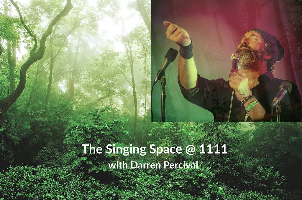 The Singing Space @ 1111