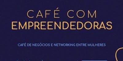 Café com Empreendedoras - 7ª Edição