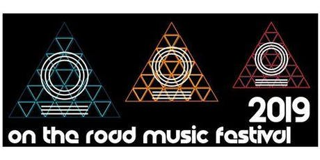 On The Road Music Fest 2019 tickets