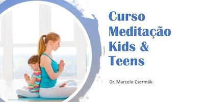 Curso Meditação para Ensinar Crianças e Adolescentes : Midful Kids & Teen por Dr. Marcelo Csermák