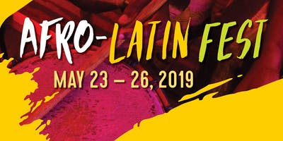 THE 6th ANNUAL AFRO-LATIN FEST