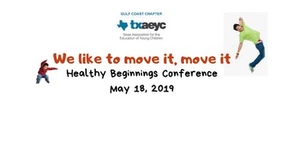 Healthy Beginnings 2019 We Like to Move It, Move It