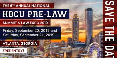 The 6th Annual National HBCU Pre-Law Summit & Law Expo 2019 Sponsored by AccessLex Institute(R) tickets