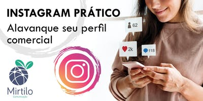 Instagram prático. Alavanque seu perfil comercial