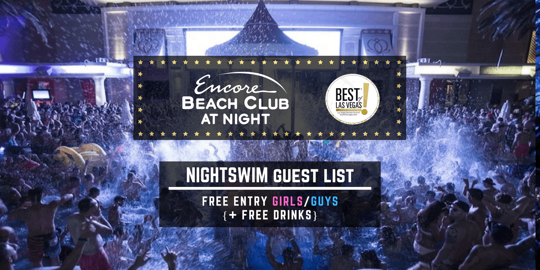 Encore Beach Club Nightswim: FREE Entry/FREE
