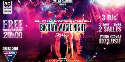 Bachata Magic Night Party !