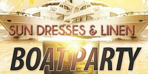 Sun Dresses and Linen Boat Party