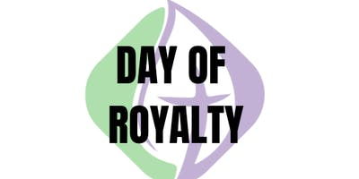 DAY OF ROYALTY HOMELESS & SINGLE MOM'S PAMPERING EVENT