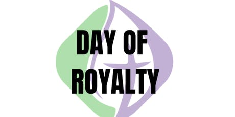 DAY OF ROYALTY HOMELESS & SINGLE MOM'S PAMPERING EVENT tickets