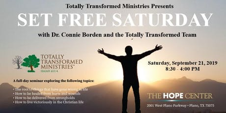 Totally Transformed Ministries: Set Free Saturday tickets