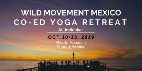 Wild Movement Mexico- Co-ed Yoga Retreat tickets