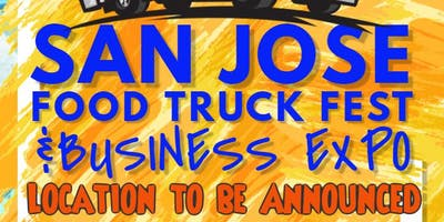 San Jose Food Truck Fest & Business Expo