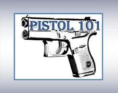 PISTOL 101- Basic Pistol