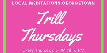 Trill Thursday Georgetown Night Out