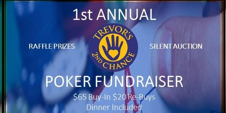 1st Annual Trevor's 2nd Chance Poker Fundraiser tickets