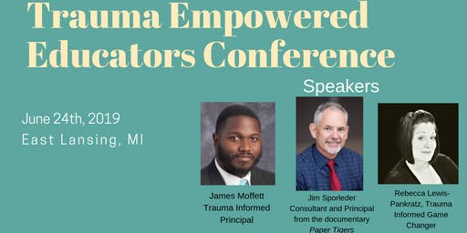 Trauma Empowered Educator Conference