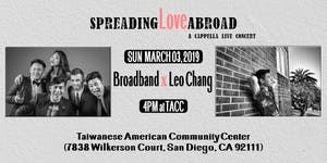 "Spreading Love A""broad"" - BroadBand X Leo Chang"