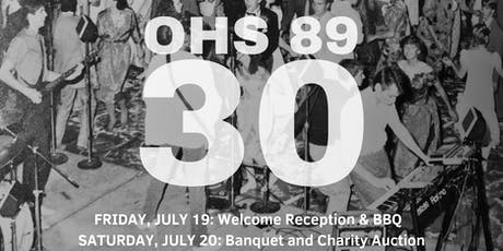 OHS Class of '89 Thirty Year Reunion Weekend tickets