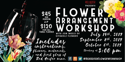 Wine and Flowers at Red Heifer Winery September 8th
