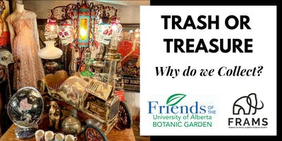 Trash or Treasure - Why do we Collect?