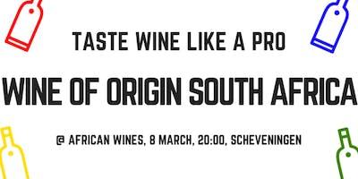 Taste Wine Like a Pro: Wine Of Origin South Africa