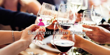 Dinner For Love in Dortmund Tickets