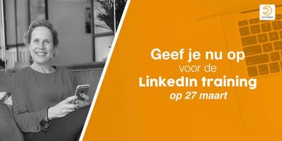 LinkedIn training op woensdag 27 maart!