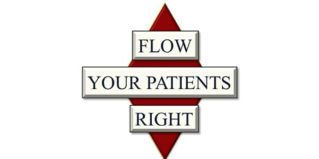 Flow Your Patients Right tickets