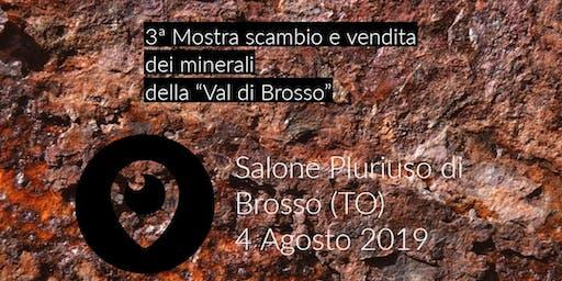 """3ª Mostra scambio e vendita dei minerali della """"Val di Brosso"""""""