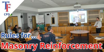 Rules For Masonry Reinforcement (CPD Presentation) & Networking