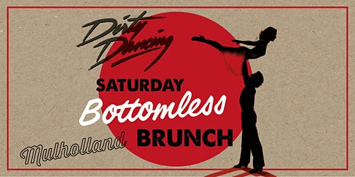 Dirty Dancing Bottomless Brunch at Mulholland Singing Diner