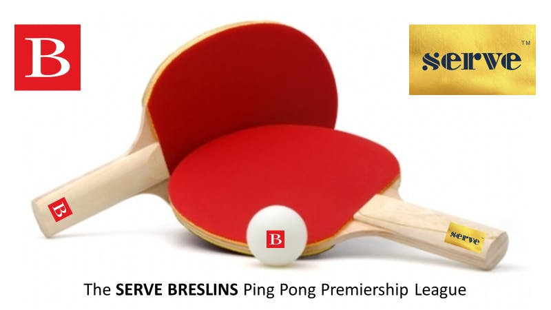 SERVE BRESLINS - Launch of the Ping Pong Prem