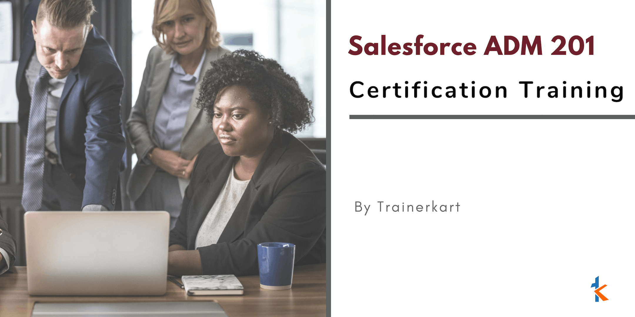 Salesforce Admin 201 Certification Classroom Training in New York, NY