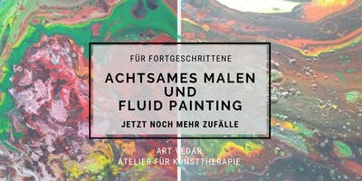 Achtsames Malen mit Fluid Painting - Jetzt noch mehr Zufälle