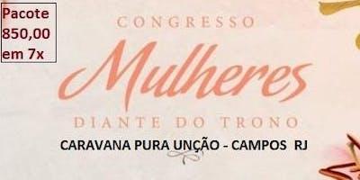 CARAVANA CONGRESSO DE MULHERES DIANTE DO TRONO 2019